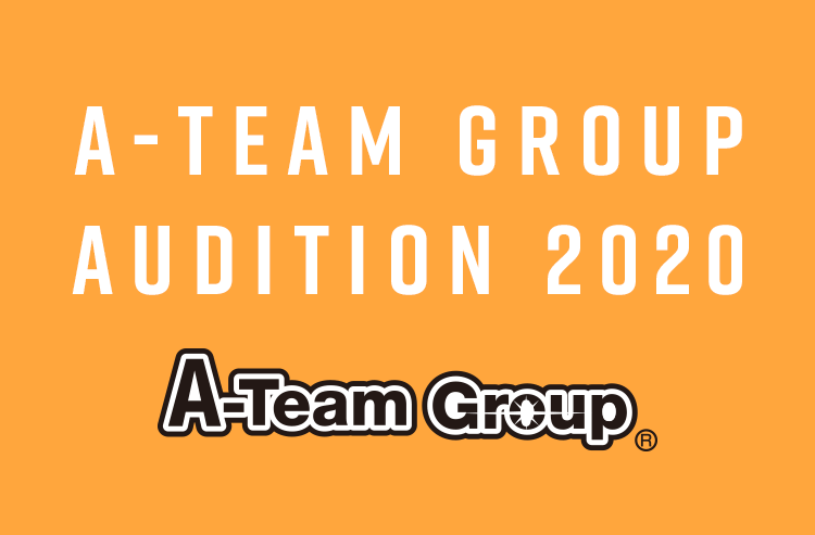 A-TEAM GROUP AUDITION